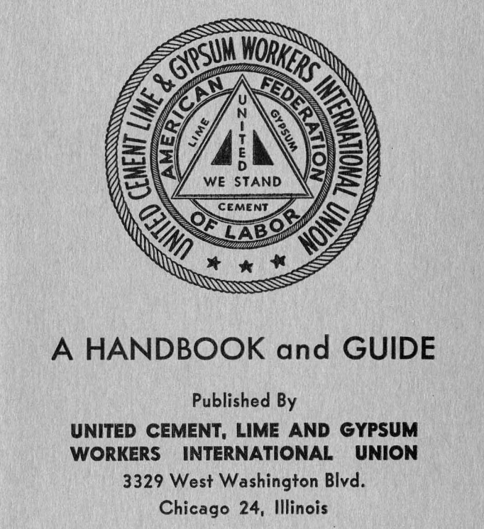 Historical account of United Cement, Lime and Gypsum Workers International Union