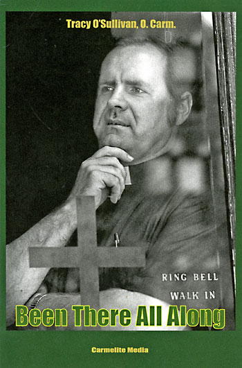 """Been There All Along"" by Father Tracy O'Sullivan. [book cover]"